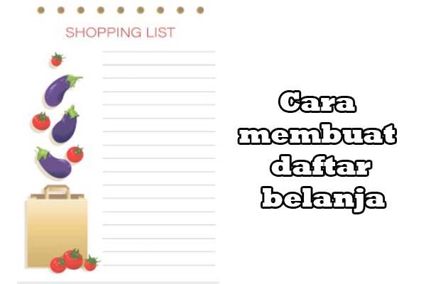 Cara Membuat Daftar Belanja