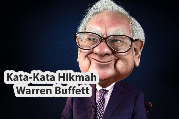 Kata-Kata Hikmah Warren Buffett